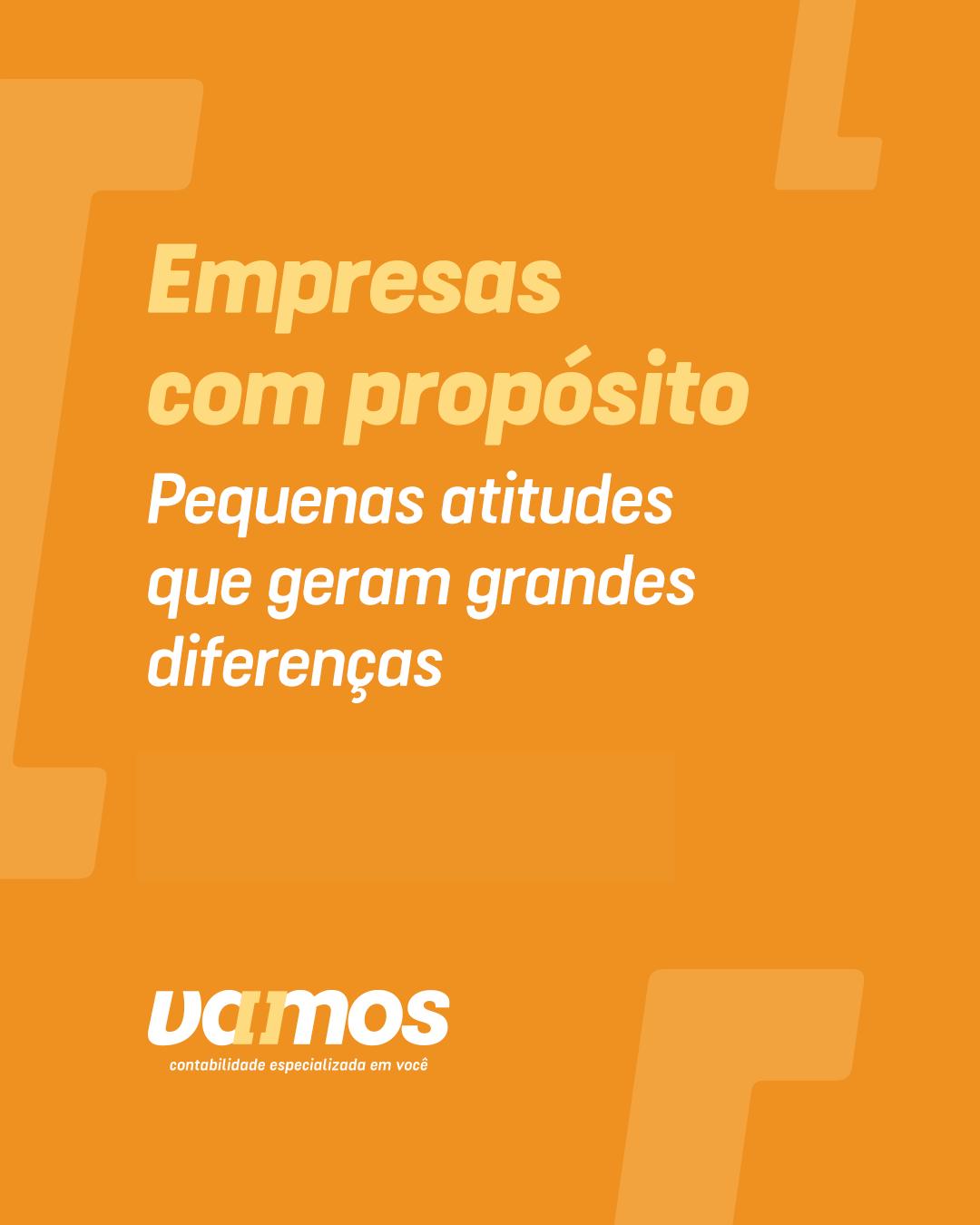 As empresas com propósito vem ganhando destaque com pequenas atitudes no mercado.