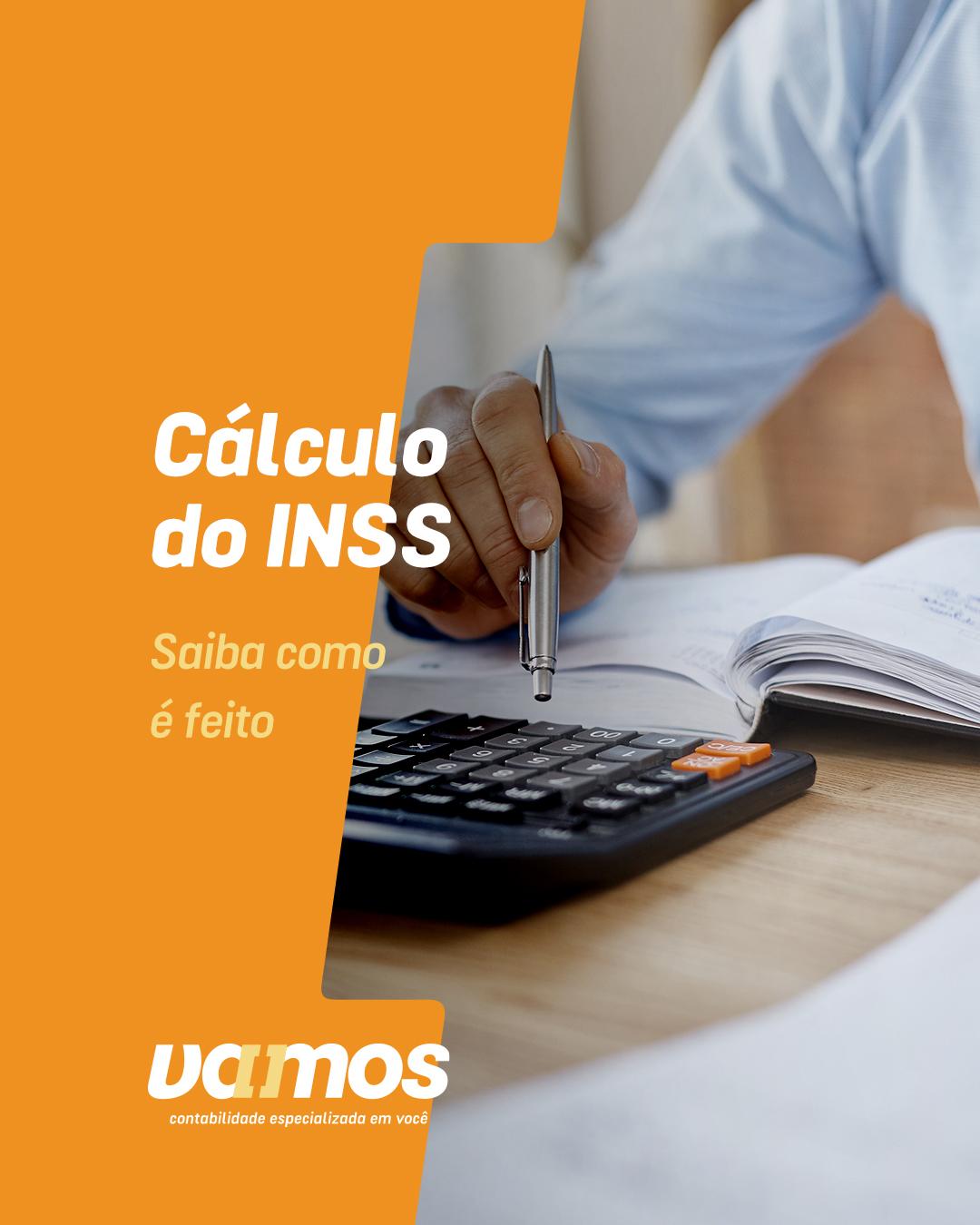 Entenda tudo sobre o cálculo sobre o INSS